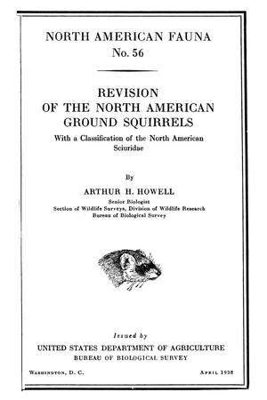 Primary view of object titled 'Revision of the North American Ground Squirrels: With a Classification of the North American Sciuridæ'.