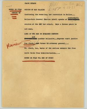 Primary view of object titled '[News Script: Clark speaks]'.