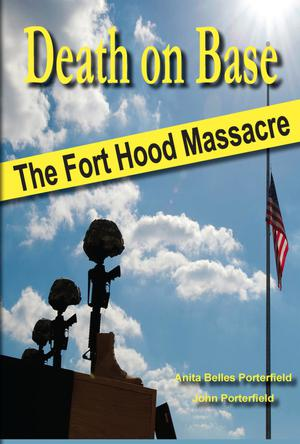 Primary view of object titled 'Death on Base: The Fort Hood Massacre'.