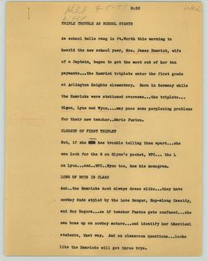Primary view of object titled '[News Script: Triple trouble as school starts]'.