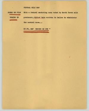 Primary view of object titled '[News Script: Federal milk man]'.