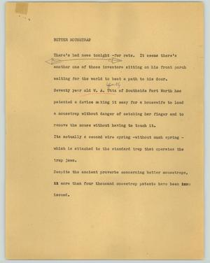Primary view of object titled '[News Script: Better mousetrap]'.