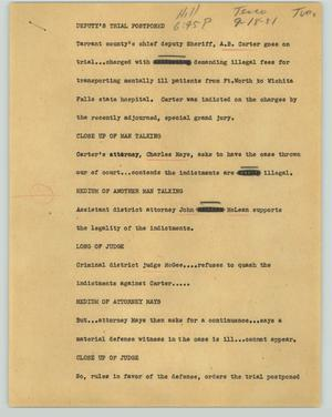 Primary view of object titled '[News Script: Deputy's trial postponed]'.