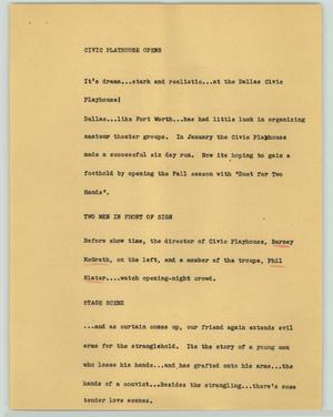 Primary view of object titled '[News Script: Civic playhouse opens]'.