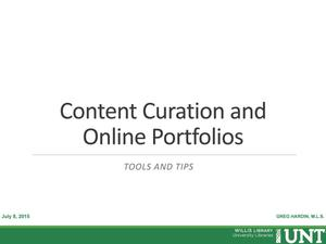 Primary view of object titled 'Content Curation and Online Portfolios: Tools and Tips'.