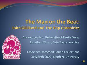 Primary view of object titled 'The Man on the Beat: John Gilliland and The Pop Chronicles'.