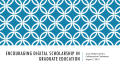 Thumbnail image of item number 1 in: 'Encouraging Digital Scholarship in Graduate Education'.