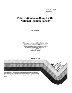 Primary view of object titled 'Polarization smoothing for the National Ignition Facility'.
