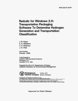 Primary view of object titled 'Radcalc for Windows 2.0 transportation packaging software to determine hydrogen generation and transportation classification'.