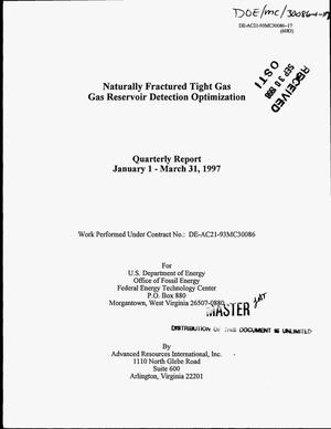Primary view of object titled 'Naturally fractured tight gas: Gas reservoir detection optimization. Quarterly report, January 1--March 31, 1997'.