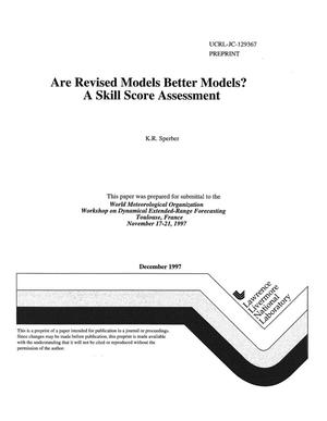 Primary view of object titled 'Are revised models better models? a skill score assessment'.