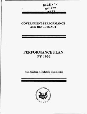 Primary view of object titled 'Government Performance and Results Act: Performance plan FY 1999, U.S. Nuclear Regulatory Commission. Volume 1'.