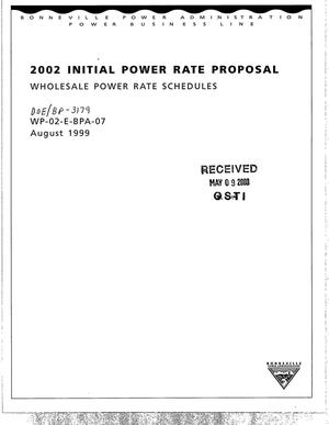 Primary view of object titled '2002 Initial Power Rate Proposal. Wholesale Power Rate Schedules.'.
