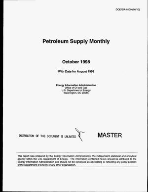 Primary view of object titled 'Petroleum supply monthly, October 1998, with data for August 1998'.