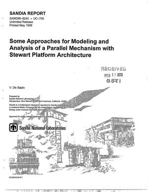 Primary view of object titled 'Some approaches for modeling and analysis of a parallel mechanism with stewart platform architecture'.