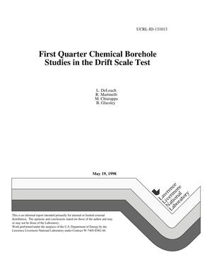 Primary view of object titled 'First quarter chemical borehole studies in the drift scale test'.
