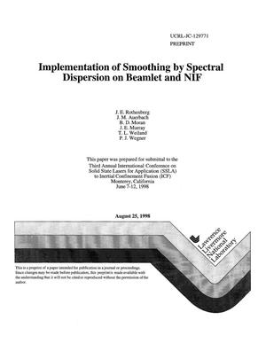 Primary view of object titled 'Implementation of smoothing by spectral dispersion on Beamlet and NIF'.