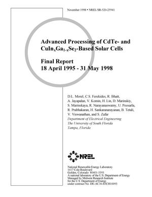 Primary view of object titled 'Advanced Processing of CdTe- and CuInxGa1-xSe2-Based Solar Cells: Final Report: 18 April 1995 - 31 May 1998'.