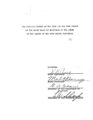 Primary view of object titled 'The Probable Effect of the 1936 and the 1940 Ruling of the State Board of Education of the State of New Mexico on the High School Principal'.