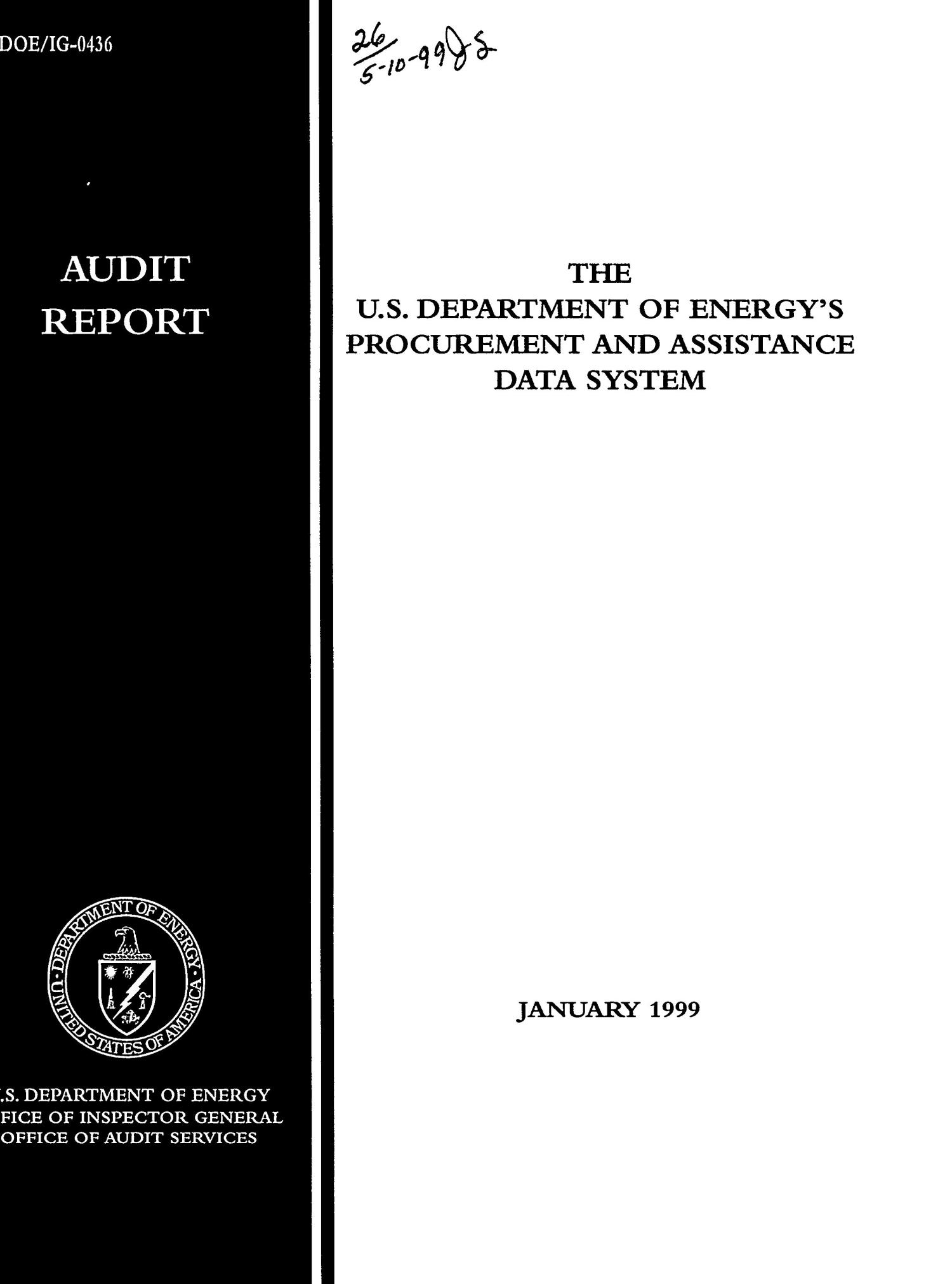 Audit report: the US Department of Energy's procurement and assistance data system                                                                                                      [Sequence #]: 1 of 17
