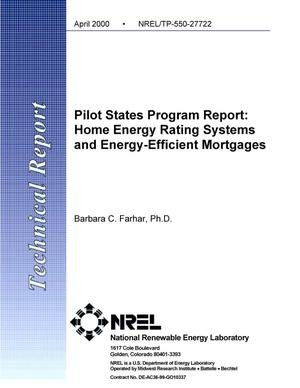 Primary view of object titled 'Pilot States Program report: Home energy ratings systems and energy-efficient mortgages'.