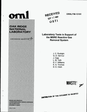 Primary view of object titled 'Laboratory tests in support of the MSRE reactive gas removal system'.