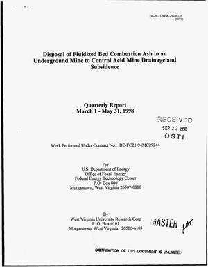 Primary view of object titled 'Disposal of fluidized bed combustion ash in an underground mine to control acid mine drainage and subsidence. Quarterly report, March 1--May 31, 1998'.