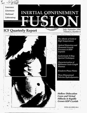 Primary view of object titled 'Inertial confinement fusion quarterly report, July--September 1994. Volume 4, Number 4'.