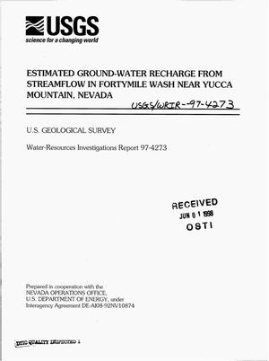 Primary view of object titled 'Estimated ground-water recharge from streamflow in Fortymile Wash near Yucca Mountain, Nevada'.