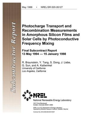 Primary view of object titled 'Photocharge Transport and Recombination Measurements in Amorphous Silicon Films and Solar Cells by Photoconductive Frequency Mixing: Final Subcontract Report: 13 May 1994 - 15 January 1998'.