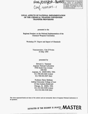 Primary view of object titled 'Legal aspects of national implementation of the Chemical Weapons Convention transfer provisions'.