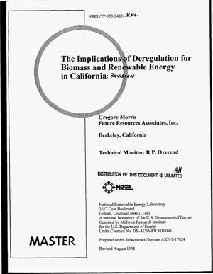 Primary view of object titled 'The implications of deregulation for biomass and renewable energy in California. Revision'.