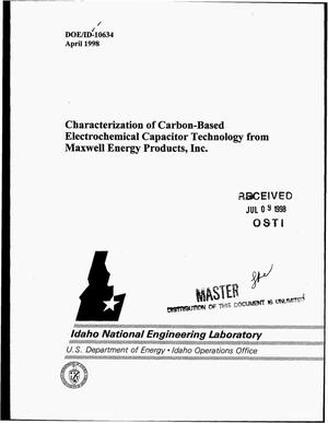 Primary view of object titled 'Characterization of carbon-based electrochemical capacitor technology from Maxwell Energy Products, Inc.'.