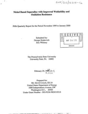 Primary view of object titled 'Nickel based superalloy with improved weldability and oxidation resistance. Fifth quarterly report for the period November 1999 - January 2000'.