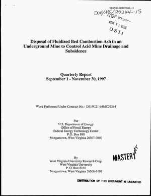 Primary view of object titled 'Disposal of fluidized bed combustion ash in an underground mine to control acid mine drainage and subsidence. Quarterly report, September 1--November 30, 1997'.