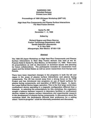 Primary view of object titled 'Proceedings of 1999 U.S./Japan Workshop (99FT-05) On High Heat Flux Components and Plasma Surface Interactions for Next Fusion Devices'.