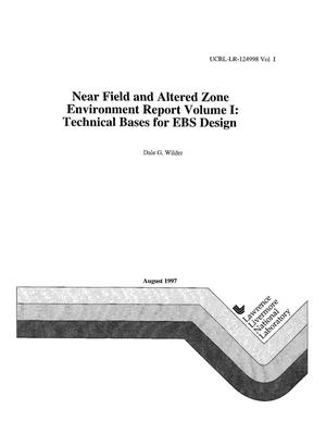 Primary view of object titled 'Near field and altered zone environmental report Volume I: technical bases for EBS design'.