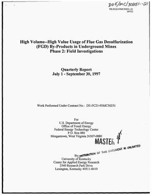 Primary view of object titled 'High volume-high value usage of flue gas desulfurization (FGD) by-products in underground mines: Phase 2 -- Field investigations. Quarterly report, July 1--September 30, 1997'.
