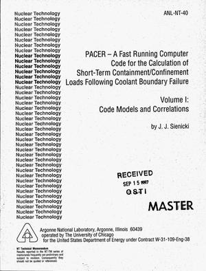 Primary view of object titled 'PACER -- A fast running computer code for the calculation of short-term containment/confinement loads following coolant boundary failure. Volume 1: Code models and correlations'.