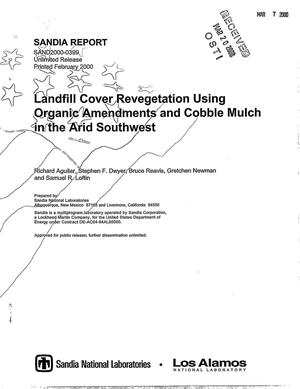 Primary view of object titled 'Landfill cover revegetation using organic amendments and cobble mulch in the arid southwest'.