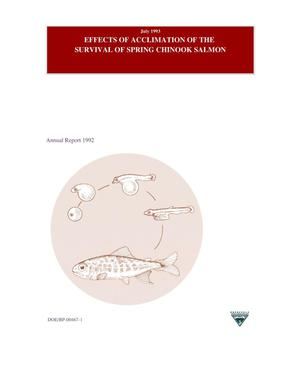 Primary view of object titled 'Effects of Acclimation on the Survival of Spring Chinook Salmon: Annual Report 1992.'.