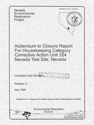 Primary view of object titled 'Addendum to Closure Report for Housekeeping Category Corrective Action Unit 354 Nevada Test Site, Nevada'.