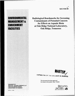 Primary view of object titled 'Radiological benchmarks for screening contaminants of potential concern for effects on aquatic biota at Oak Ridge National Laboratory, Oak Ridge, Tennessee'.