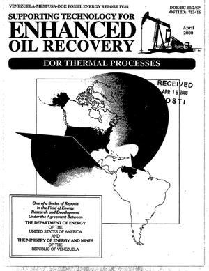 Primary view of object titled 'Venezuela-MEM/USA-DOE Fossil Energy Report IV-11: Supporting technology for enhanced oil recovery - EOR thermal processes'.