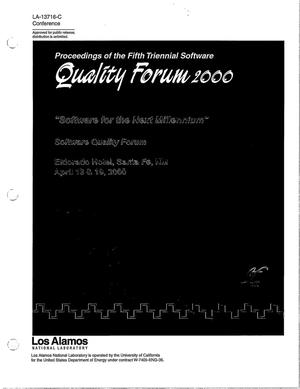 Primary view of object titled 'Proceedings of the Fifth Triennial Software Quality Forum 2000, Software for the Next Millennium, Software Quality Forum'.