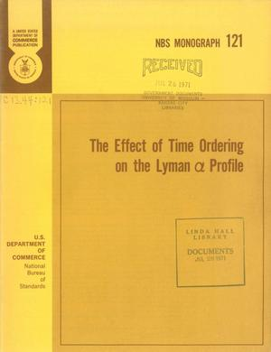 Primary view of object titled 'The Effect of Time Ordering on the Lyman α Profile'.
