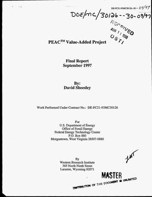 Primary view of object titled 'PEAC{trademark} value-added project. Final report'.