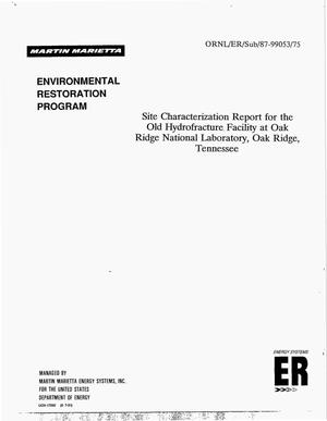 Primary view of object titled 'Site characterization report for the Old Hydrofracture Facility at Oak Ridge National Laboratory, Oak Ridge, Tennessee'.