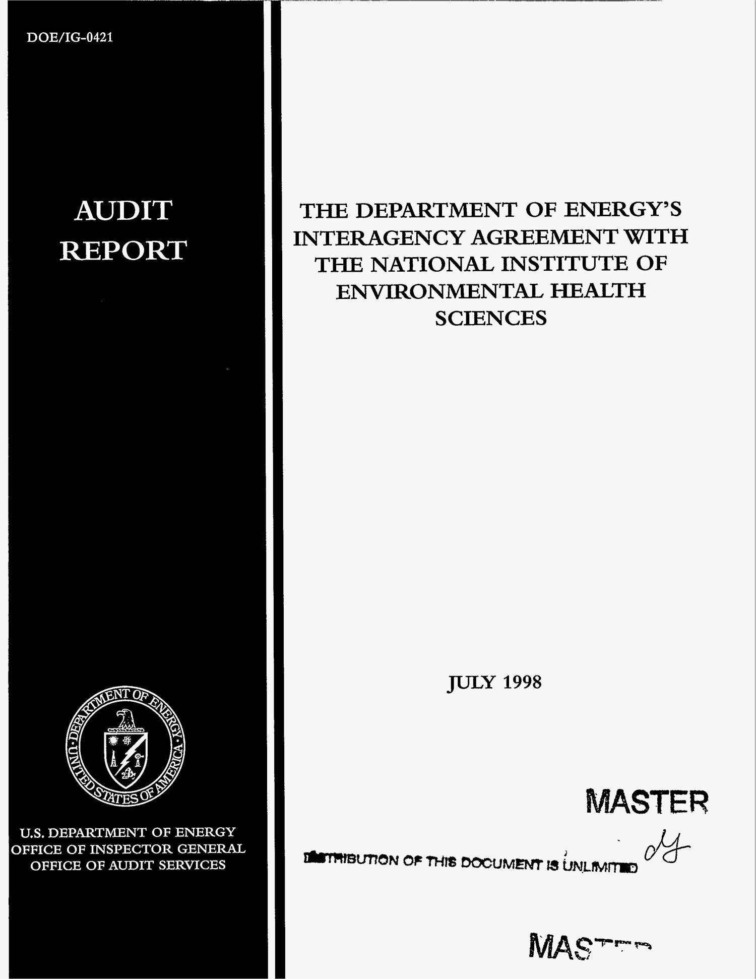The Department of Energy`s interagency agreement with the National Institute of Environmental Health Sciences: Audit report                                                                                                      [Sequence #]: 1 of 14
