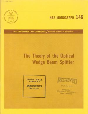 Primary view of object titled 'The Theory of the Optical Wedge Beam Splitter'.